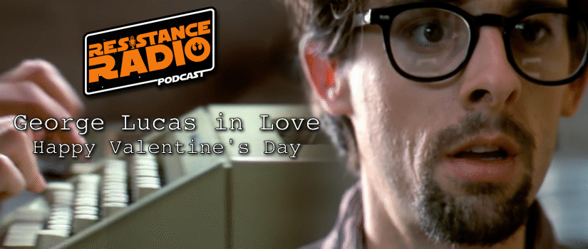 Happy Valentine's Day! Watch George Lucas in Love!