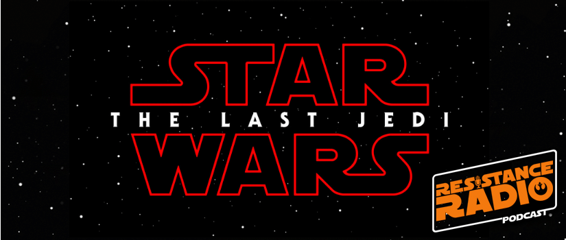 Episode #45: The Last Jedi